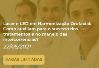 Curso Laser e LED em Harmonização Orofacial: Como auxiliam para o sucesso dos tratamentos e no manejo das intercorrências?