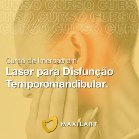 Curso de Imersão em: Laserterapia para Disfunção Temporomandibular
